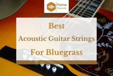 6 Best Acoustic Guitar Strings for Bluegrass