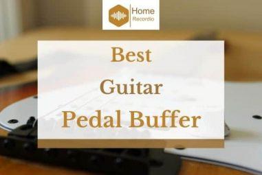 5 Best Guitar Pedal Buffer in 2021