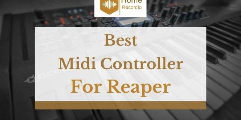 4 Best Midi Controllers For Reaper in 2021