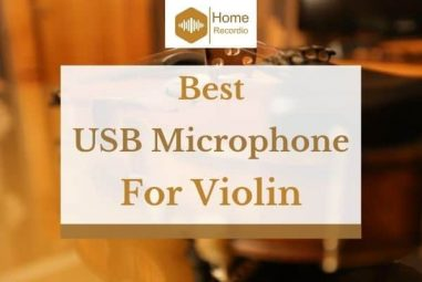 6 Best USB Microphones For Violin in 2021